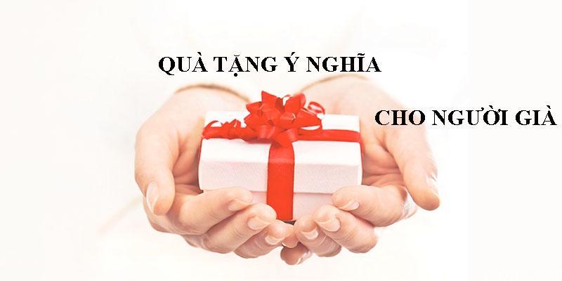 quà cho người già, quà tặng cho người già, mua quà cho người già