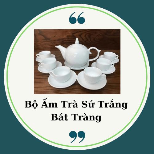 Bộ ấm trà sứ trắng Bát Tràng - Minh Long